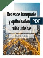 02 Redes de Transporte y Optimizacion de Rutas Urbanas Ingecet 2010