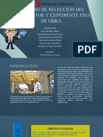PROCESO DE SELECCIÓN DEL CONSTRUCTOR Y EXPEDIENTE FINAL 1.1