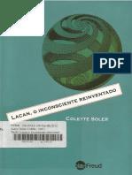 Lacan, o Inconsciente Reinventado - Colette Soler