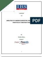 ANALYSIS OF INDIAN DERIVATIVE MARKET AND PORTFOLIO CONSTRUCTION