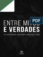 Livro Entre Mitos e Verdade Do Regime Militar
