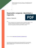 Kalmar, Deborah (2013). Expresión Corporal, Identidad y Vigencia