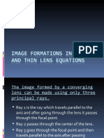 IMAGE FORMATIONS IN LENSES AND THIN LENS EQUATIONS