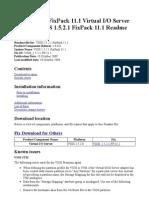 VIOS 1.5.2.1 FixPack 11.1 Virtual IO Server 1.0.0.0 VIOS 1.5.2.1 FixPack 11.1 Readme