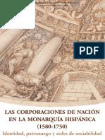 Bernardo J. Garcia Garcia, Oscar Recio (Eds.) - Las Corporaciones de Nacion en La Monarquia Hispanica, 1580-1750. Identidad, Patronazgo y Redes de Sociabilidad