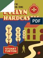 As Sete Mortes de Evelyn Hardca - Stuart Turton