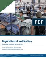 Beyond Moral Justification