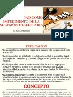 5. LA INCAPACIDAD COMO IMPEDIMENTO DE LA SUCESION HEREDITARIA
