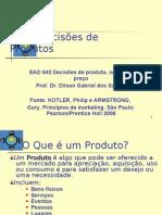 EAD 642 DECISÕES DE PRODUTO 2011