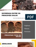 DIFERENÇA ENTRE OS PRINCIPAIS SOLOS.pptx