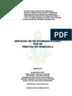 SERVICIOS DE TELECOMUNICACIONES QUE SE PRESTAN EN VENEZUELA