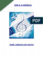 José Laércio Do Egito - O Som e a Música