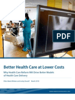 Better Health Care at Lower Costs