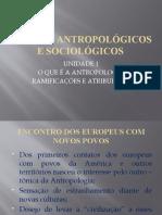 ESTUDOS ANTROPOLÓGICOS E SOCIOLÓGICOS Unidade 1