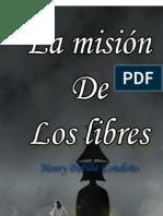 La Mision de los Libres