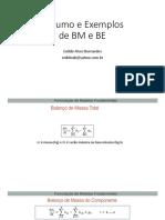 Resumo e Exemplos de BM e BE