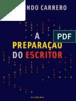 A Preparação Do Escritor - Raimundo Carrero - 2009