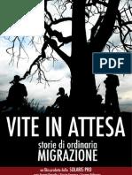 Vite in Attesa SAB 16 ore 21 Vesuvio/Fiume di Pietra