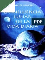 Daniel Pharr - La Influencia Lunar en La Vida Diaria