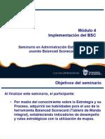 Módulo 4. Seminario de Administración Estratégica usando Balanced Score Card