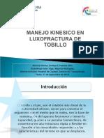 LUXOFRACTURA DE TOBILLO - KINESIOLOGIA