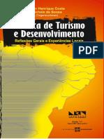 Política de Turismo e Desenvolvimento - Reflexões Gerais e Experiências Locais Jean Henrique Costa e Michele de Sousa - Orgs.