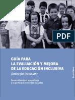 Guia para la evaluacion y mejora de la educ. inclusiva