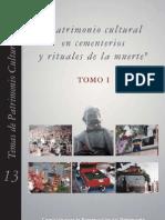 Patrimonio cultural en cementerios y rituales de la muerte. Tomo I.