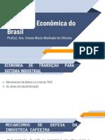 Formação Econômica do Brasil - UN4 - Vídeo 08