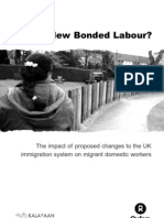 The New Bonded Labour?