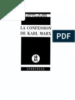 La confession de Karl Marx (Ed. Spartacus)