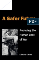 A Safer Future: Reducing the human cost of war