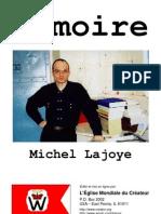 Michel Lajoye - Mémoire