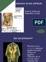Le Pharaon et ses attributs