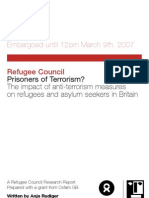 Prisoners of Terrorism? The impact of anti-terrorism measures on refugees and asylum seekers in Britain