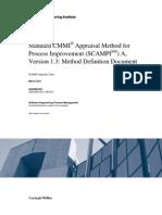 Standard CMMI Appraisal Method for Process Improvement (SCAMPI)  A, Version 1.3
