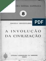 A Involucao Da Civilizacao
