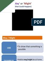May' or 'Might'