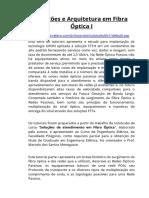 Soluções e Arquitetura em Fibra Óptica I