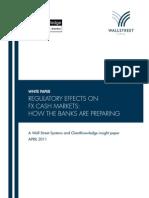 Regulatory Effects on FX Cash Markets