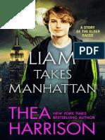 Harrison, Thea - Elder Races 09.5 - Liam Takes Manhattan