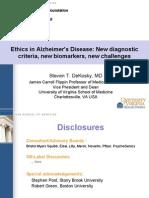Ethical Issues in Alzheimer's Disease (Steven DeKosky, M.D.)