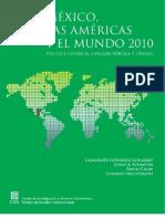 México, las Américas y el Mundo 2010. Política exterior