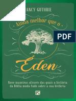 ✔️Ainda melhor que o Eden_ nove m - Nancy Guthrie