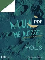 A Lua me Disse - Livro de Poesias - Vol3