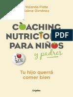 Coaching Nutricional Para Niños y Padres Tu Hijo Querrá Comer Bien (Spanish Edition) by Yolanda Fleta Jaime Giménez [Fleta, Yolanda] (Z-lib.org)