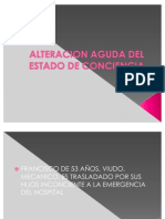 ALTERACION AGUDA DEL ESTADO DE CONCIENCIA