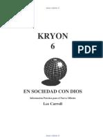 KRYON 6 en sociedad con dios
