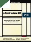 A construção do SUS