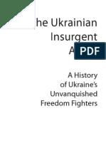 UPA-Ukrainian Insurgent Army:History of Ukraine's Unvanquished Freedom Fighters